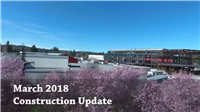 March 2018 Construction Update