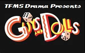 TFMS Drama Presents - Guys and Dolls